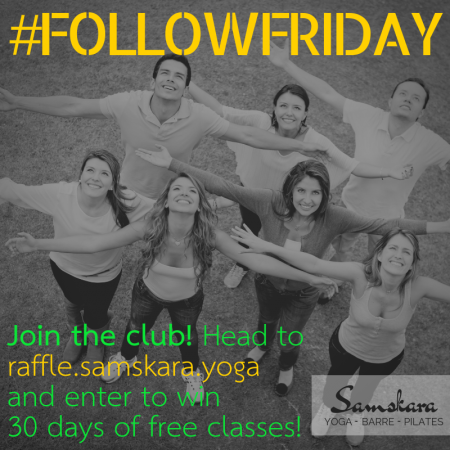 Win 30 Days of Classes at Samskara! Yoga, Barre, Pilates, Kids Yoga, & More.