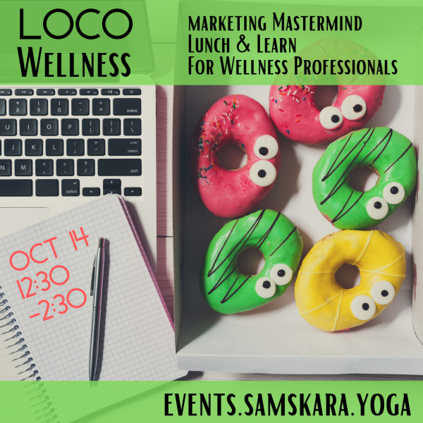 LoCo Wellness Wellness Marketing Mastermind Lunch & Learn