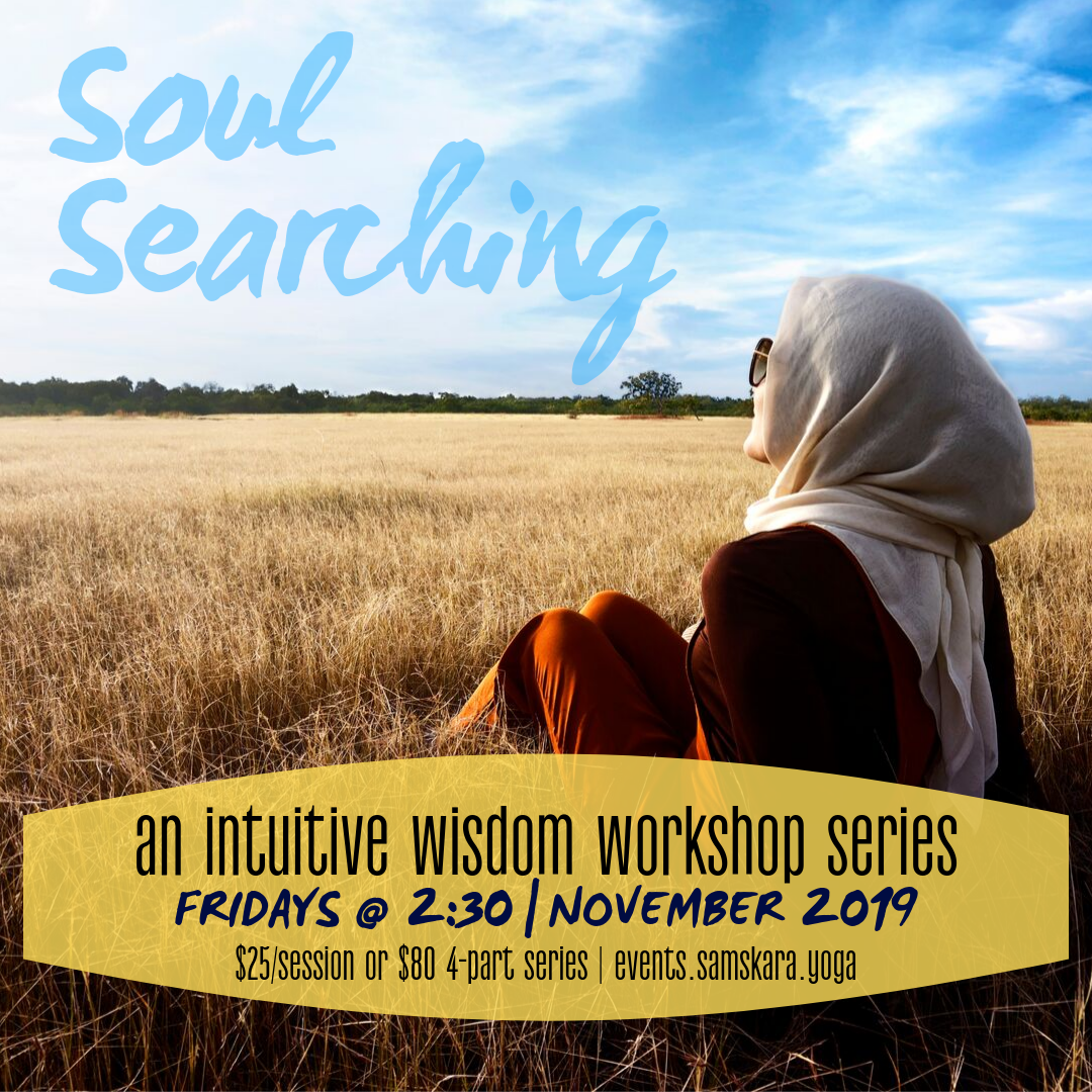 Soul Searching: Intuitive Wisdom Workshop Series