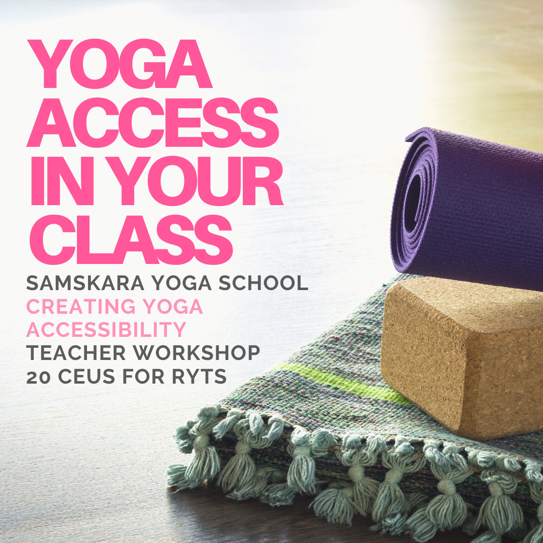 Creating Yoga Accessibility | CEU Module for Yoga Teachers