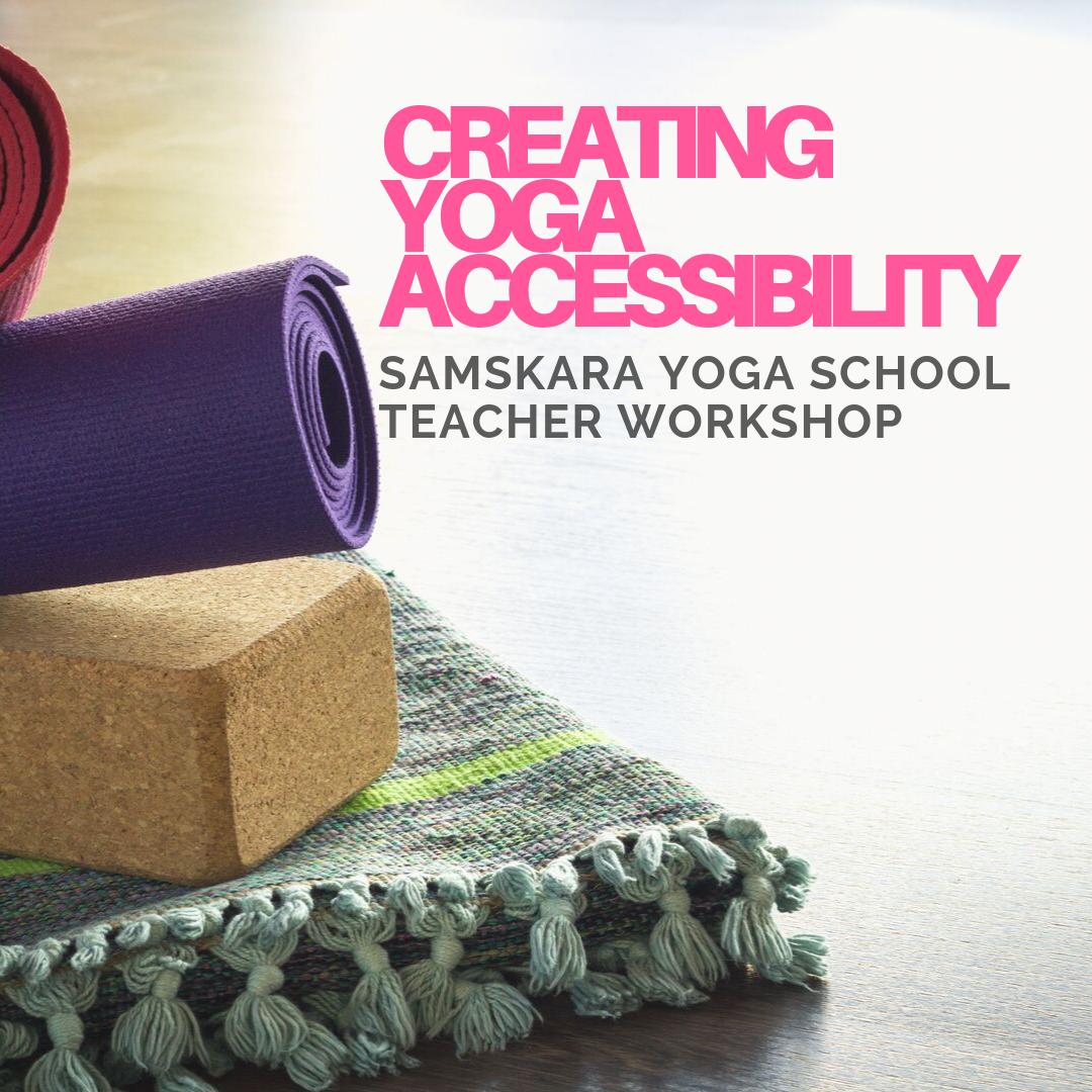 Creating Yoga Accessibility | CEU Module for Yoga Teachers