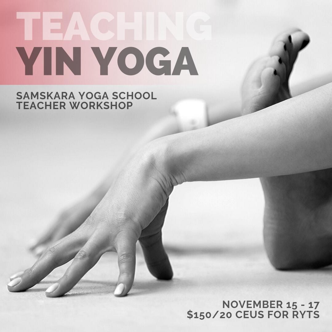 Teaching Yin Yoga | CEU Module for Yoga Teachers
