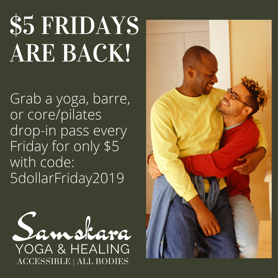 $5 Fridays at Samskara Yoga & Healing
