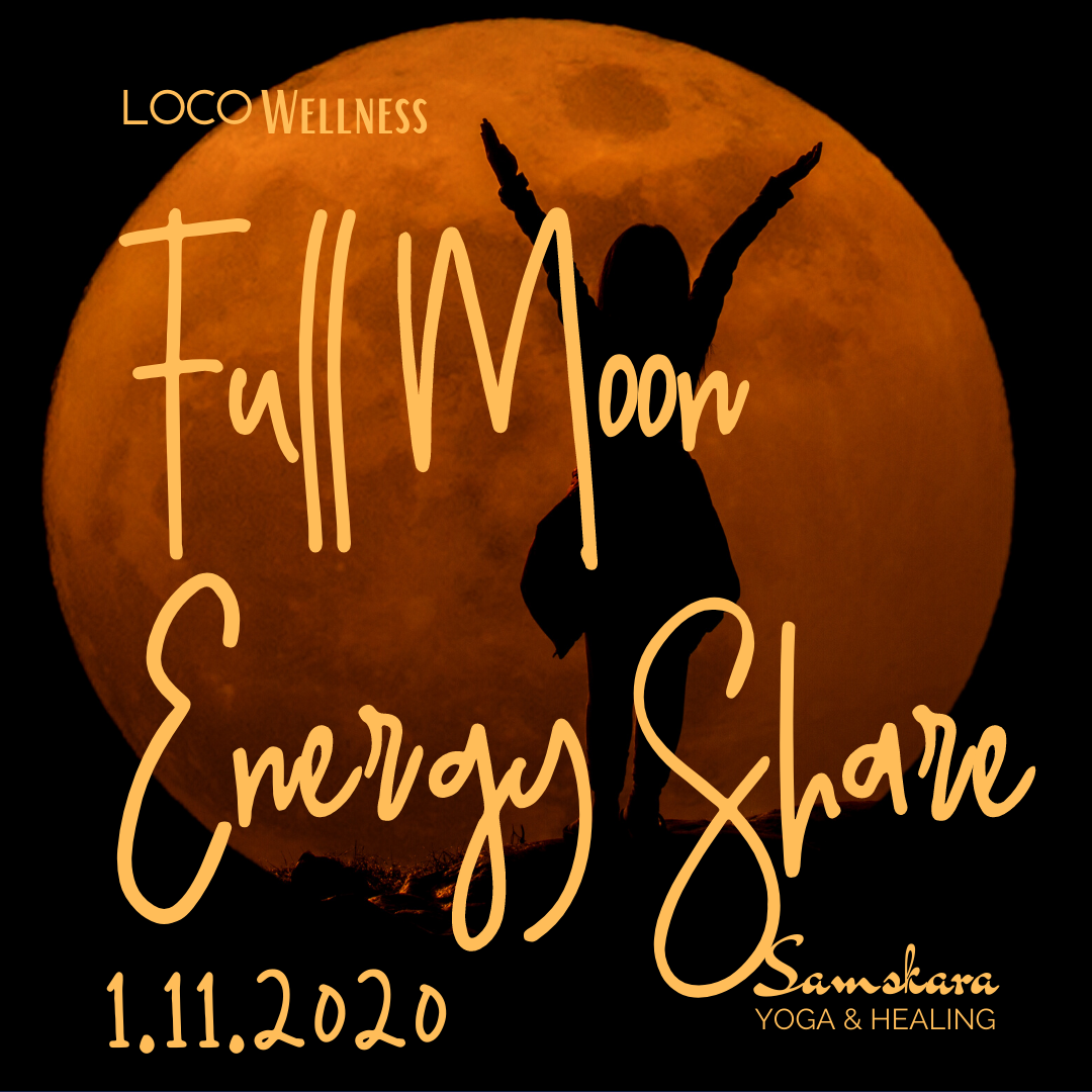 Full Moon Energy Share 1.11.2020 at Samskara Yoga & Healing