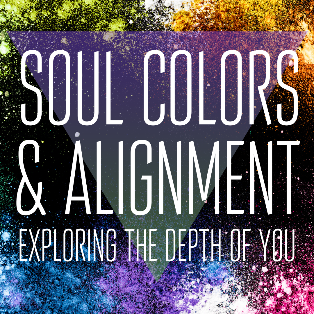 Soul Colors & Alignment: Exploring the Depth of You with Caralyn Oakley of Real World Mystic