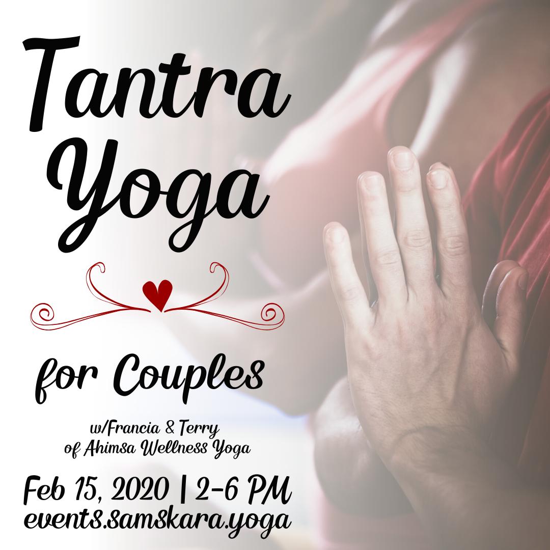 Tantra Yoga for Couples w/Ahimsa Wellness Yoga