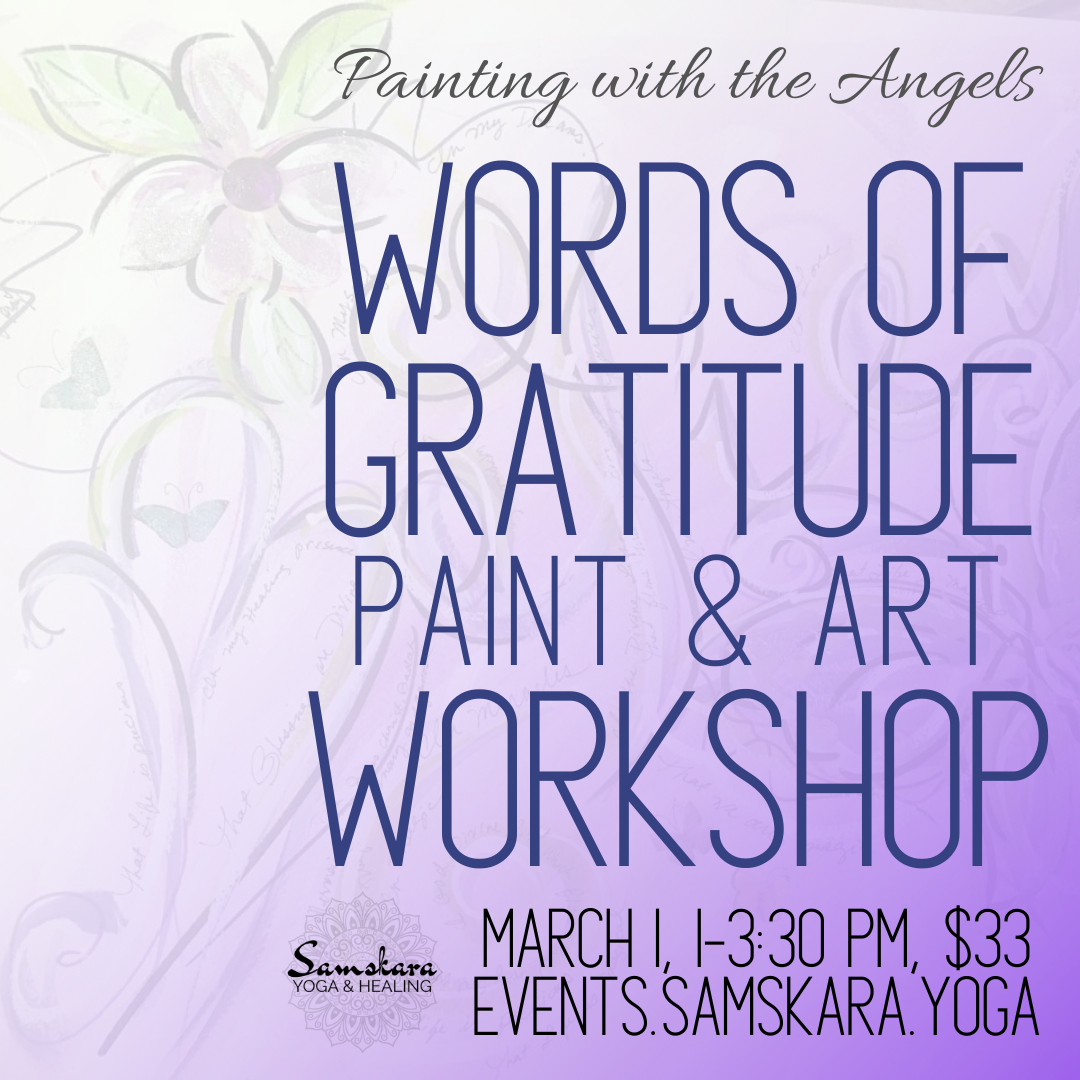 Painting with the Angels | Words of Gratitude Paint & Art Workshop