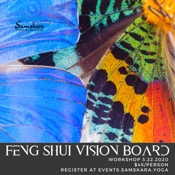Feng Shui Vision Board Workshop at Samskara Yoga & Healing