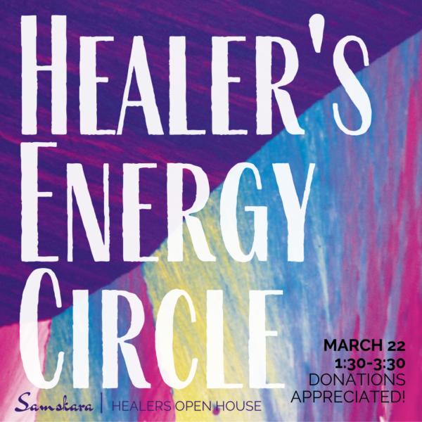 Healer's Energy Circle at Samskara Yoga & Healing