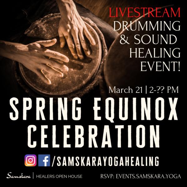 Spring Equinox Celebration at Samskara Yoga & Healing