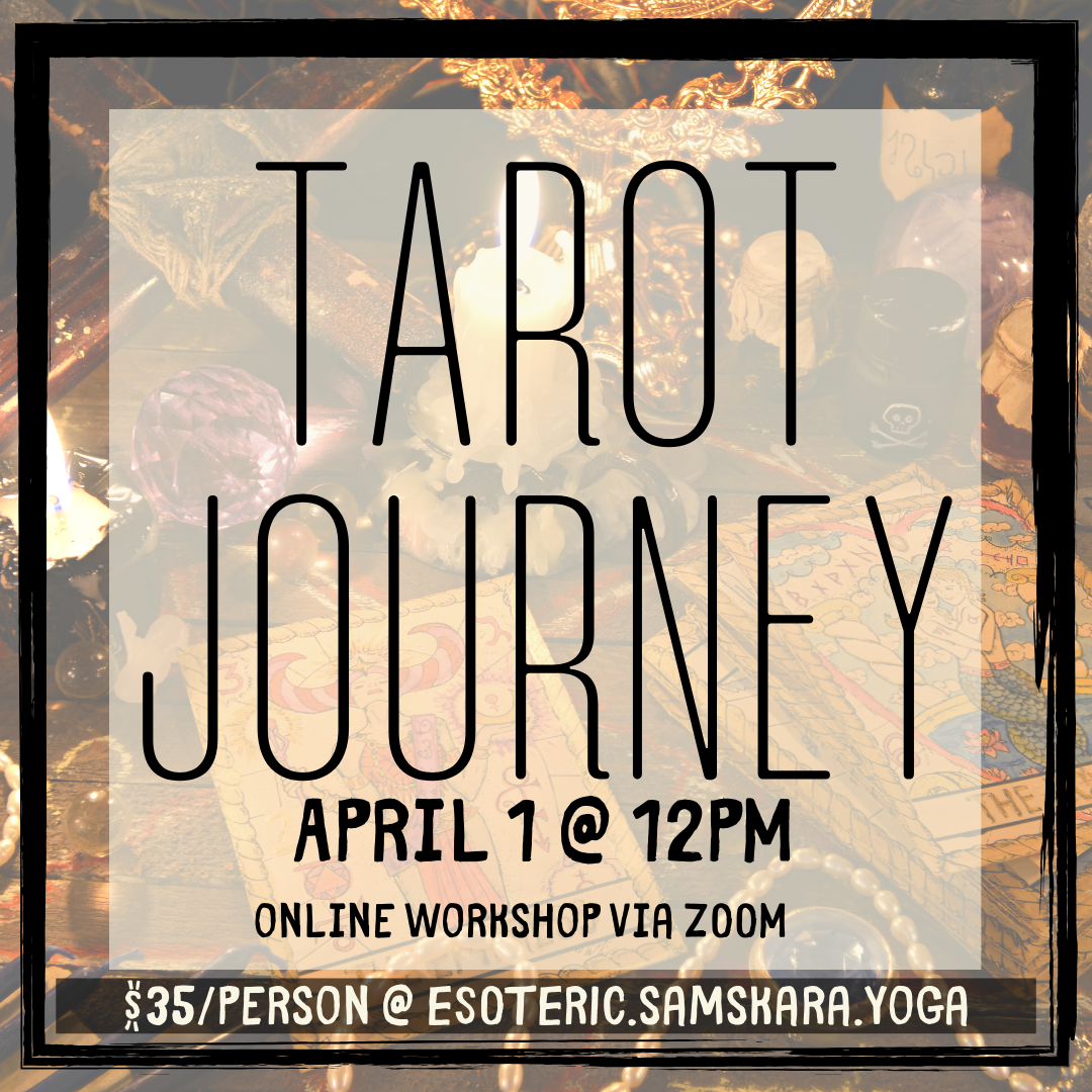 Tarot Journey Workshop via ZOOM in on April 1!