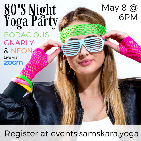 80's yoga night at samkara yoga in dulles, ashburn, sterling, leesburg, chantilly, herndon